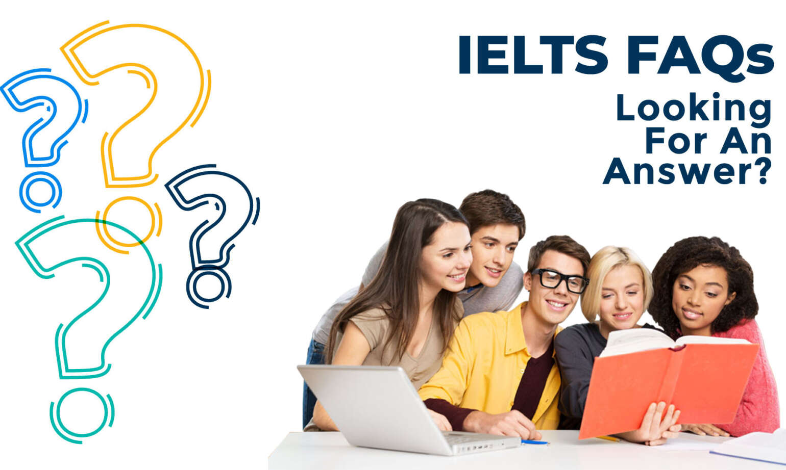A Glance of Frequently Asked Questions (FAQs) for IELTS